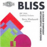 Arthur Bliss & The BBC National Orchestra Of Wales & Barry Wordsworth - A Colour Symphony / Metamorphic Variations - CD Album