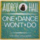 Audrey Hall - One Dance Won't Do - Vinyl 12 Inch