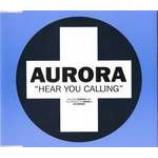 Aurora - Hear You Calling - CD Single