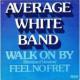 Walk On By / Feel No Fret - Vinyl 12 Inch