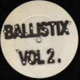 Ballistix - Vol 2. - Vinyl 12 Inch
