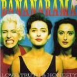 Bananarama - Love, Truth & Honesty - Vinyl 7 Inch