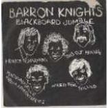 Barron Knights, The - Blackboard Jumble - Vinyl 7 Inch