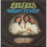 Bee Gees - Night Fever - Vinyl 7 Inch