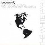 Belivers & Chelonis R. Jones - You'll Never Change (The World) (The White Part) - Vinyl 12 Inch