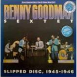 Benny Goodman Sextet - Slipped Disc, 1945-1946 - Vinyl Album