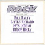 Bill Haley & Little Richard & Fats Domino & Buddy Holly - The History Of Rock (Volume Two) - Vinyl Double Album