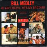 Bill Medley & Giorgio Moroder - He Ain't Heavy, He's My Brother / The Bridge (Inst Version) - Vinyl 7 Inch