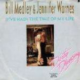 Bill Medley & Jennifer Warnes - (I've Had) The Time Of My Life - Vinyl 7 Inch