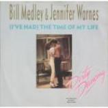 Bill Medley & Jennifer Warnes - (I've Had) The Time Of My Life - Vinyl 7 Inch