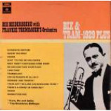 Bix Beiderbecke & Frankie Trumbauer And His Orchestra - Bix & Tram - 1929 Plus - Vinyl Album