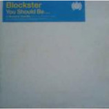 Blockster - You Should Be... - Vinyl 12 Inch