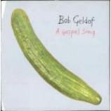 Bob Geldof - A Gospel Song - Vinyl 12 Inch