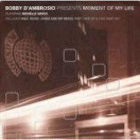 Bobby D'Ambrosio & Michelle Weeks - Moment Of My Life - Vinyl 12 Inch