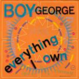 Boy George - Everything I Own - Vinyl 7 Inch