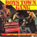Boys Town Gang - Can't Take My Eyes Off You - Vinyl 7 Inch