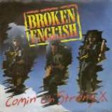 Broken English - Comin' On Strong - Vinyl 7 Inch