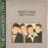 Brother Beyond - The Harder I Try - Vinyl 7 Inch