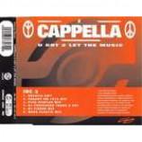 Cappella - U Got 2 Let The Music - CD Single