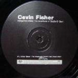 Cevin Fisher - Dangerous Disco: The Adventures Of Double O Cevin - Disc 3 only - Vinyl Triple 1