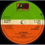 Chic - Le Freak / Savoir Faire - Vinyl 7 Inch