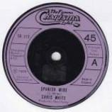 Chris White - Spanish Wine - Vinyl 7 Inch