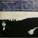Clannad - Almost Seems (Too Late To Turn) / Journey's End - Vinyl 12 Inch