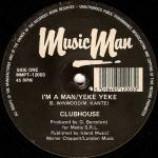 Club House - I'm A Man/Yeke Yeke - Vinyl 12 Inch