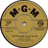 Connie Francis - You Always Hurt The One You Love - Vinyl 7 Inch
