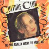 Culture Club - Do You Really Want To Hurt Me - Vinyl 7 Inch