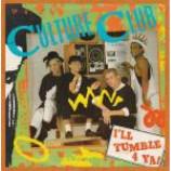Culture Club - I'll Tumble 4 Ya! - Vinyl 7 Inch