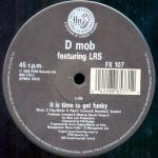 D Mob & LRS & DC Sarome - It Is Time To Get Funky - Vinyl 12 Inch