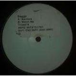Dagga - Warriors / Watch Me - Vinyl 12 Inch