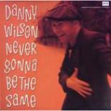 Danny Wilson - Never Gonna Be The Same - Vinyl 10 Inch