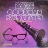 Dave Shepherd Sextet - Dave Shepherd Plays More Goodman Favourites - Vinyl Album