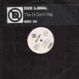 Dee Lawal - The D Don't Play - Vinyl 12 Inch