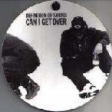 Definition Of Sound - Can I Get Over - Vinyl 12 Inch Picture Disc