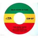 Delta House Of Funk - The State Tapes - CD Single