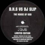 DHS & DJ Slip - The House Of God - Vinyl 12 Inch