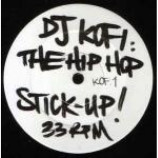 DJ Kofi - The Hip Hop Stick-Up! - Vinyl 12 Inch