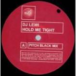 DJ Lewi - Hold Me Tight - Vinyl 12 Inch