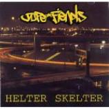 Dope Fiends - Helter Skelter - Vinyl Album