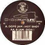 Dope Jam & B-Jam - Dogs 4 Life - Vinyl 12 Inch