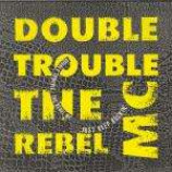 Double Trouble & Rebel MC - Just Keep Rockin' - Vinyl 7 Inch