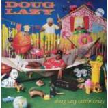 Doug Lazy - Doug Lazy Gettin\' Crazy - Vinyl Album