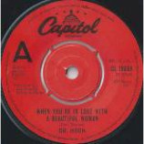 Dr. Hook - When You're In Love With A Beautiful Woman - Vinyl 7 Inch