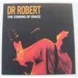 Dr. Robert - The Coming Of Grace - Vinyl 10 Inch