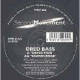 Dred Bass - Defection / Knowledge - Vinyl 12 Inch