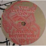 Dynamic Duo - Invasion / Another World - Vinyl 12 Inch