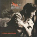 Faith Brothers - A Stranger On Home Ground - Vinyl 12 Inch